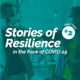 Stories of Resilience Part Two