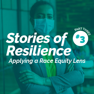 Stories of Resilience Part 3